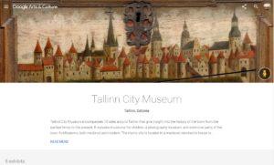 Tallinna Linnamuuseum on esimese Eesti muuseumina nähtav Google Arts&Culture platvormil