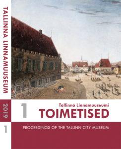 Ilmunud on Tallinna Linnamuuseumi Toimetised 1-2019